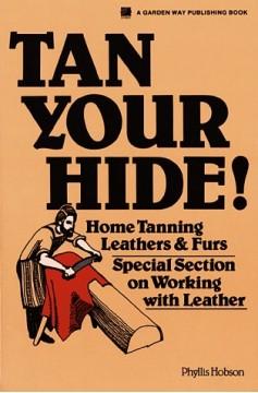 deer hunters & trappers hide & fur tanning formula instructions